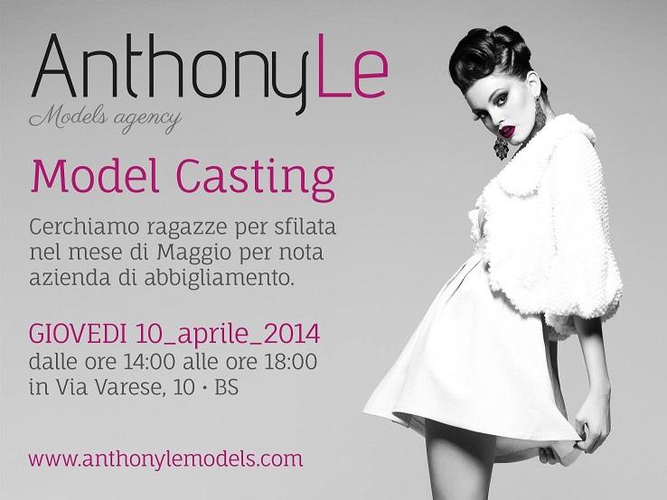 Anthony Le Models Agenzia di Modelle a Brescia cerca nuovi volti.