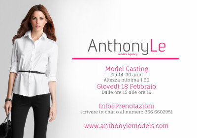 MODEL CASTING – ANTHONY LE MODELS AGENCY